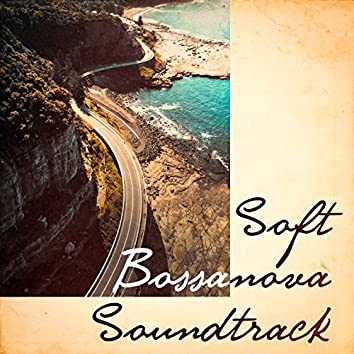 Soft Bossanova Soundtrack