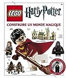 Lego Harry Potter, l'encyclopédie - Construire un monde magique