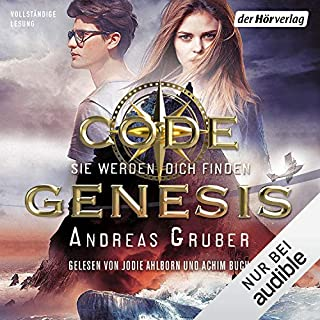Sie werden dich finden     Code Genesis 1              Autor:                                                                                                                                 Andreas Gruber                               Sprecher:                                                                                                                                 Achim Buch,                                                                                        Jodie Ahlborn                      Spieldauer: 7 Std. und 55 Min.     61 Bewertungen     Gesamt 4,4