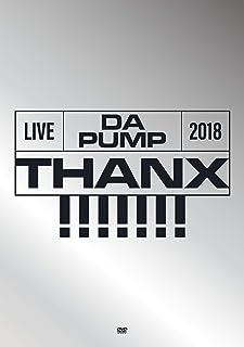 LIVE DA PUMP 2018 THANX!!!!!!! at 東京国際フォーラム ホールA(DVD2枚組+CD2枚組)(初回生産限定盤)...