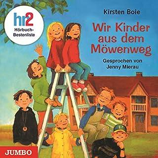 Wir Kinder aus dem Möwenweg     Möwenweg 1              Autor:                                                                                                                                 Kirsten Boie                               Sprecher:                                                                                                                                 Jenny Mierau                      Spieldauer: 2 Std. und 34 Min.     31 Bewertungen     Gesamt 4,2