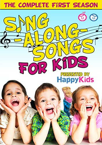 Sing-Along-Songs For Kids: The Complete First Season