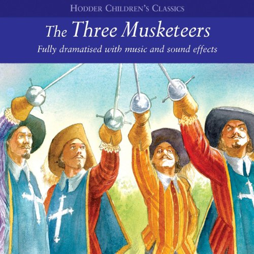 The Three Musketeers (Dramatised) cover art