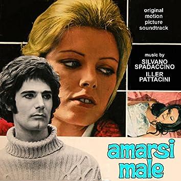 Amarsi Male (Original Motion Picture Soundtrack)