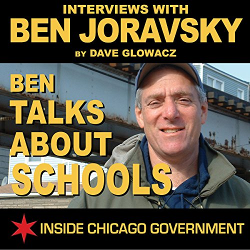Ben Joravsky Talks About Schools audiobook cover art