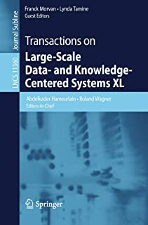 Transactions on Large-Scale Data- and Knowledge-Centered Systems XL (Lecture Notes in Computer Science Book 11360)