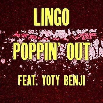 Poppin' Out (feat. Yoty Benji)