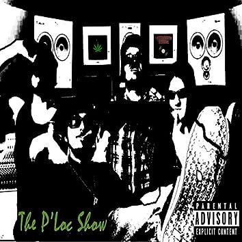The P'Loc Show