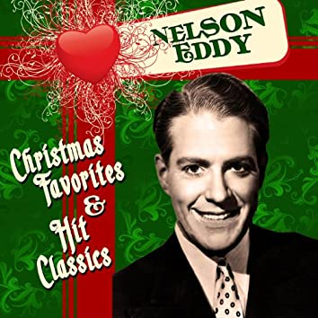 Christmas Favorites & Hit Classics