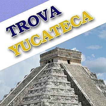 Trova Yucateca