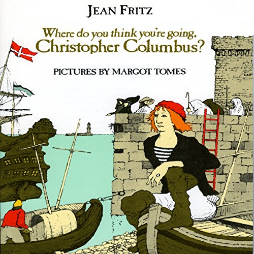 Where Do You Think You're Going, Christopher Columbus? audiobook cover art