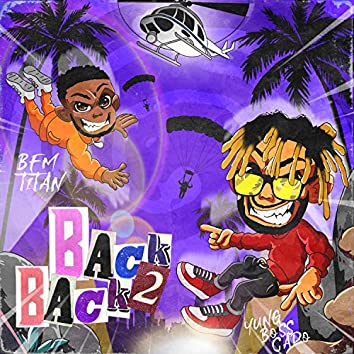 Back2Back (feat. BFM Titan)