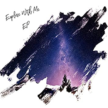 Explore with Me EP