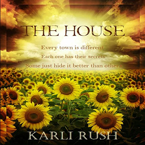 The House                   By:                                                                                                                                 Karli Rush                               Narrated by:                                                                                                                                 Hollie Jackson                      Length: 2 hrs and 56 mins     2 ratings     Overall 4.5
