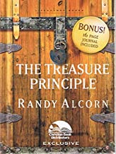 The Treasure Principle (With Bonus 16-Page Journal Included)