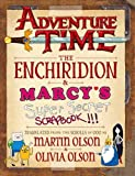 Olson, M: Adventure Time - The Enchiridion & Marcy's Super S - Martin Olson