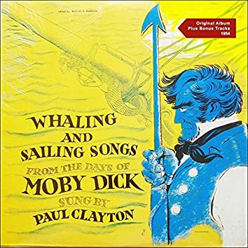 Sailing and Whaling Songs from the Days of Moby Dick (Original Album 1954)
