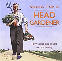 Songs for a Head Gardener
