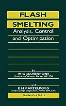 Flash Smelting: Analysis, Control and Optimization PDF