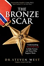 The Bronze Scar: Understanding How PTSD Feels to Help Victims and Those Who Support Them (English Edition)