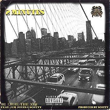 2 Minutes (feat. Jim Jones & Scotty)