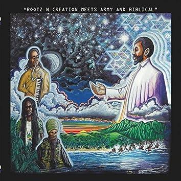 Rootz n Creation Meets Army & Biblical