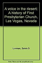 A Voice in the Desert: A History of First Presbyterian Church, Las Vegas, Nevada