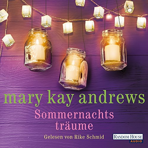 Sommernachtsträume                   By:                                                                                                                                 Mary Kay Andrews                               Narrated by:                                                                                                                                 Rike Schmid                      Length: 8 hrs and 1 min     Not rated yet     Overall 0.0