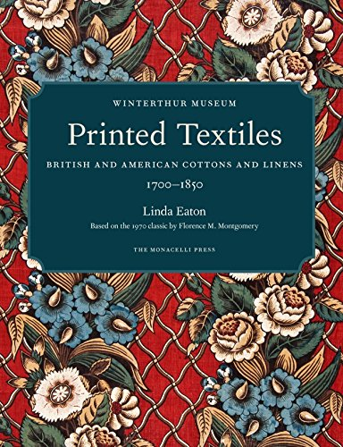 Printed Textiles: British and American Cottons and Linens 1700-1850 (THE MONACELLI P)