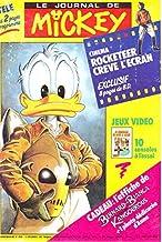 Le Journal de Mickey n° 2060 - 13/12/1991 - Cinéma : Rocketeer crève l'écran, exclusif 8 pages de B.D./Jeux vidéo : 10 con...