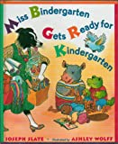 Miss Bindergarten Gets Ready for Kindergarten by Joseph Slate - Hardcover - First Edition, 22nd Printing 1996
