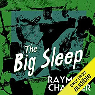 The Big Sleep                   By:                                                                                                                                 Raymond Chandler                               Narrated by:                                                                                                                                 Ray Porter                      Length: 6 hrs and 16 mins     3,091 ratings     Overall 4.2