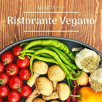 Musica per Ristorante Vegano - Suoni della Natura Rilassanti