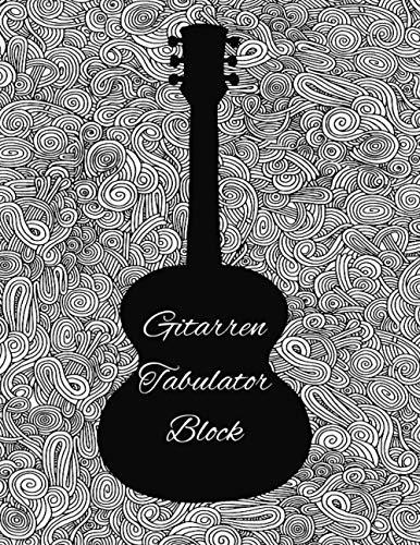 Gitarren Tabulator Block: mit leeren Tabs und Akkorden - - Blanko - Große Lineatur - Musik Schreibheft - Leere Notensysteme - Tabulator und Akkord Heft