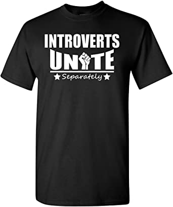 Introverts Unite T-Shirt - 24h delivery getDigital
