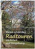 Meine schönsten Radtouren um Erfurt und Umgebung