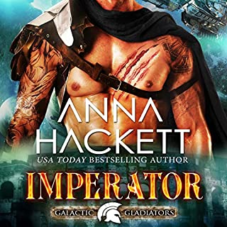 Imperator     Galactic Gladiators, Book 11              Written by:                                                                                                                                 Anna Hackett                               Narrated by:                                                                                                                                 Vivienne Leheny                      Length: 6 hrs and 4 mins     1 rating     Overall 5.0