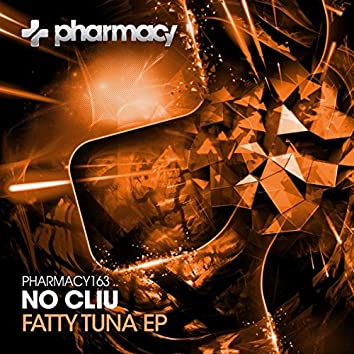 Fatty Tuna EP