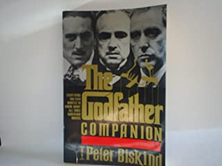 The Godfather Companion: Everything You Ever Wanted to Know About All Three Godfather Films