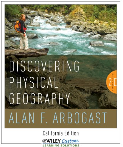 Discovering Physical Geography: California Edition