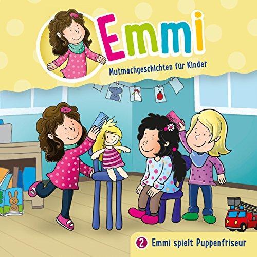 Emmi spielt Puppenfriseur Titelbild