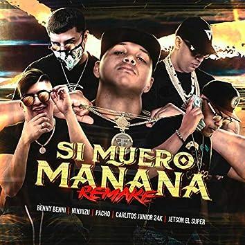 Si Muero Mañana (Remake)