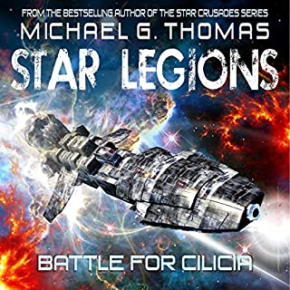 Battle for Cilicia     Star Legions Book 1              By:                                                                                                                                 Michael G. Thomas                               Narrated by:                                                                                                                                 Ian Gordon                      Length: 7 hrs and 52 mins     17 ratings     Overall 3.6