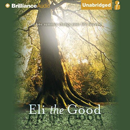 Eli the Good audiobook cover art