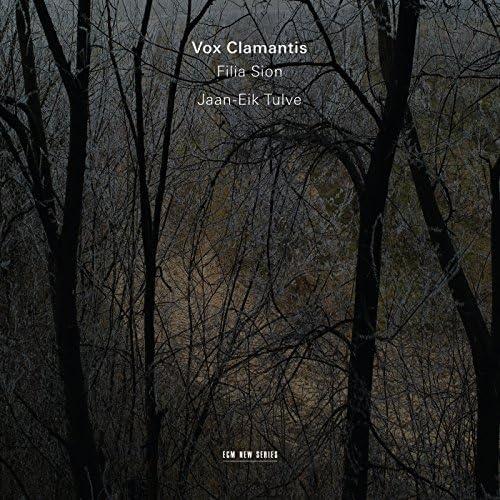 Vox Clamantis & Jaan-Eik Tulve