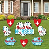 Big Dot of Happiness Thank You Nurses - Yard Sign and Outdoor Lawn Decorations - Nurse Appreciation Week Yard Signs - Set of 8