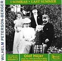 Piano Works 2: Last Summer by WILHELM PETERSON-BERGER (2001-02-21)