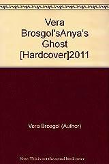 Vera Brosgol'sAnya's Ghost [Hardcover]2011 Hardcover
