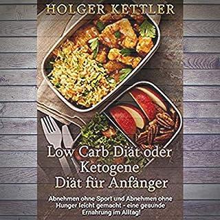 Low Carb Diät oder Ketogene Diät für Anfänger Titelbild