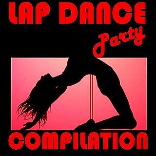 Lap Dance Party Compilation